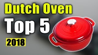 BEST 5: Dutch Oven 2018