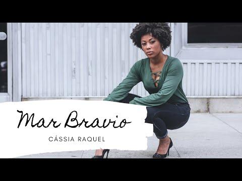 Mar Bravio - Cássia Raquel
