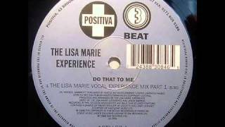 The Lisa Marie Experience : Do That To Me (The Lisa Marie Vo.mp4