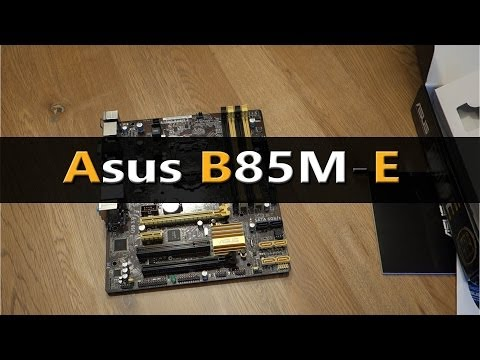 Asus B85M-E Unboxing Overview