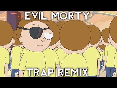 Rick and Morty - Evil Morty Theme Song (Trap Remix)