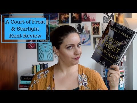 ACOFAS Rant Review | (A Court Of Frost And Starlight Book)