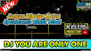 DJ YOU ARE ONLY ONE FULL BASS BY KELUD PRODUCTION