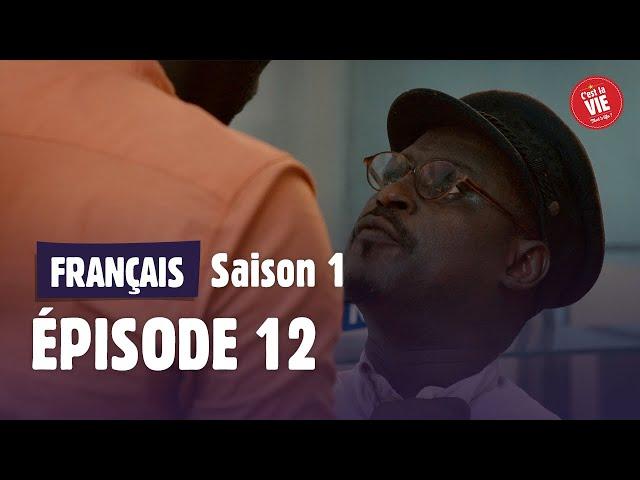 C'est la vie ! - Saison 1 - Episode 12 - Coup monté