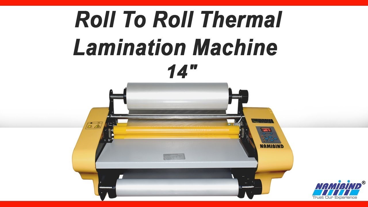 Roll To Roll Thermal Lamination Machine 14 Namibind Youtube