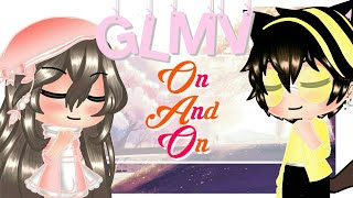 「Gacha Life」On And On [PikaJess Gift] | 65K SUBS SPECIAL |
