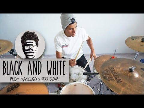BLACK & WHITE - Rudy Mancuso & Poo Bear | Drum Remix