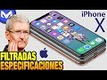 iPhone X, ESPECIFICACIONES FILTRADAS ANTES DEL EVENTO