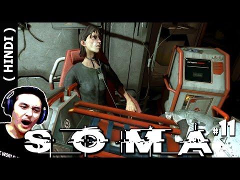 """""""LAST LIVING HUMAN ON EARTH"""" - SOMA Hindi Gaming #11 (Soma PS4 Gameplay)"""