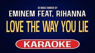 Love The Way You Lie - Eminem feat. Rihanna (Karaoke Version) | TracksPlanet