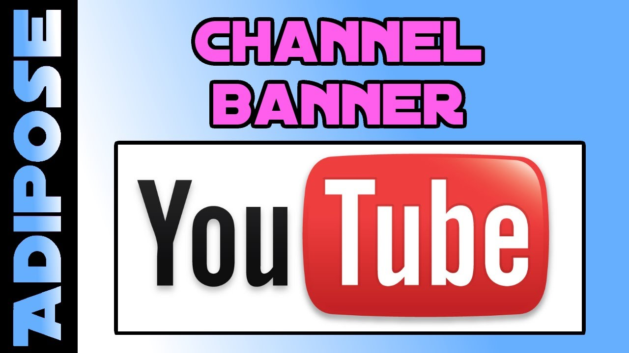 how to create a youtube channel banner  how to youtube  7