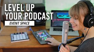 Level Up Your Podcast | B&H Event Space
