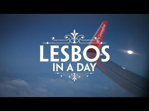 Lesbos in a Day