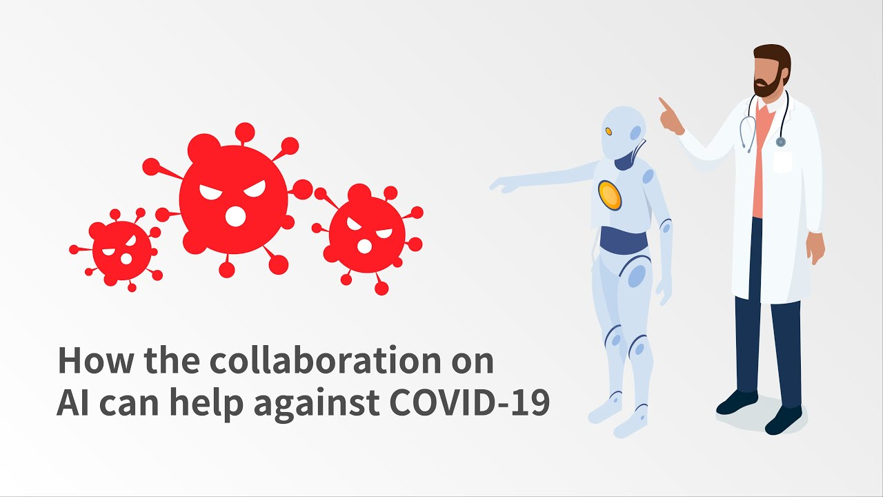 How the collaboration on AI can help against COVID-19 - 中文 - YouTube