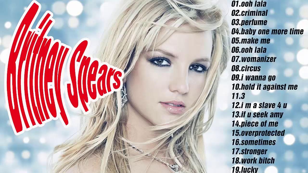 Britney Spears Greatest Hits best songs of Britney Spears ...