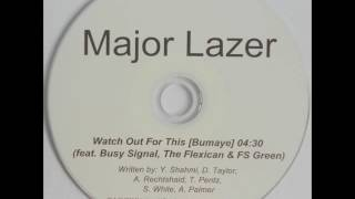 Major Lazer Featuring Busy Signal, The Flexican & FS Green - Watch Out For This [Bumaye ...