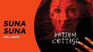 Suna Suna | Full Audio | Krishna Cottage | Shreya Ghoshal | Anu Malik | Sohail Khan | Isha Koppikar