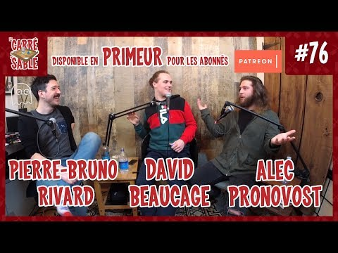 Le Carré de Sable de PB Rivard - #76 - David Beaucage et Alec Pronovost