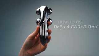 ReFa 4 CARAT RAY — Відео-інструкція з використання [HOW TO USE]