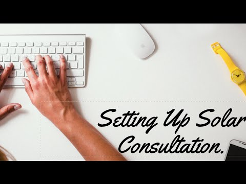 Video # 7 How to schedule a Solar Consultation