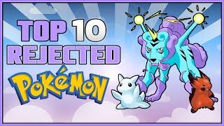 Top 10 Rejected Pokémon