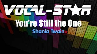 Download Mp3 Shania Twain - You're Still The One  Karaoke Version  With Lyrics Hd Vocal-s