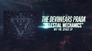 The Devil Wears Prada - Celestial Mechanics