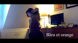 【bleu et orange】パリ在住ダンサーパフォーマンス/dance/performance/dancetheatre