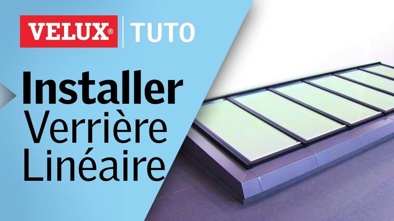 tuto comment installer une verri re modulaire lin aire velux youtube. Black Bedroom Furniture Sets. Home Design Ideas