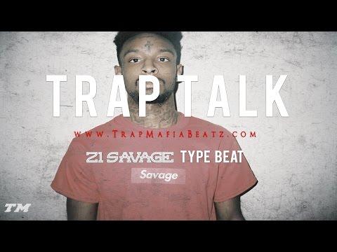 21-savage-type-beat---trap-talk-(prod.-by-mvrino-yfbg)