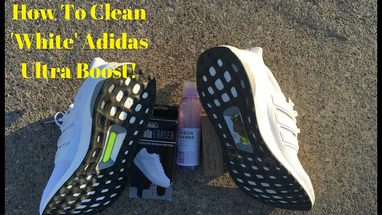 the latest 0aa57 726d7 How To Clean White Adidas Ultra Boost! - YouTube