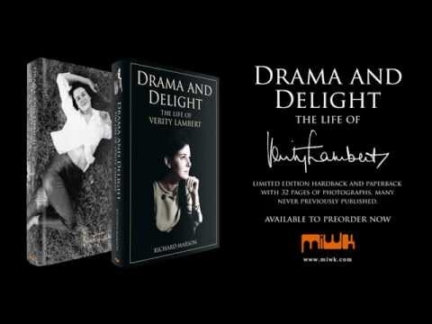 Drama and Delight, The Life of Verity Lambert