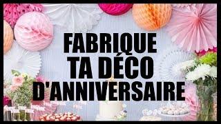 5 Diy DÉco FÊte D'anniversaire Pour Pas ChÈre En FranÇais