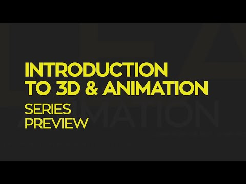 Introduction To 3D and Animation: Tutorial Preview