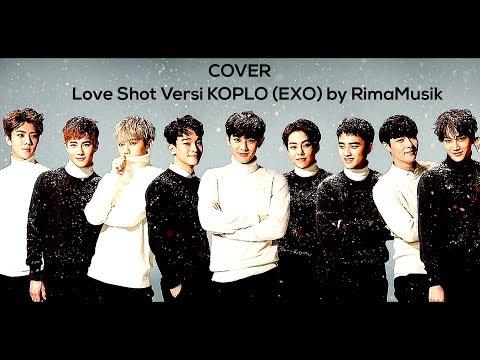 "exo-엑소-""love-shot""-mv-versi-koplo-by-rimamusik"