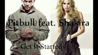 Pitbull feat. Shakira - Get It Started (Audio)