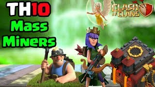 Th10 Queen walk mass miners 3 star strategy 2017-CLASH OF CLANS