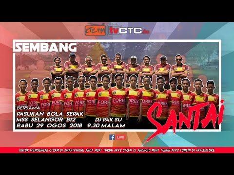 SEMBANG SANTAI : Bersama Pasukan Bola Sepak Selangor B12