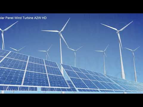 Solar Panels Renewable Energy Sun Power Green clean Solar Panel Wind Turbine A2W HD