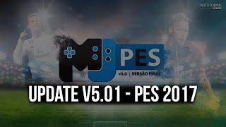 Update MjPES v5.01 - PES 2017 (Download e instalação)