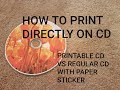how to print directly on cd - YouTube
