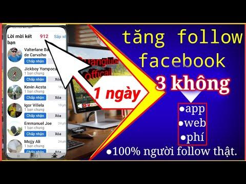 cách hack người theo dõi trên facebook nhanh nhất - Tăng follow facebook mới nhất #3 ||quangtube officail