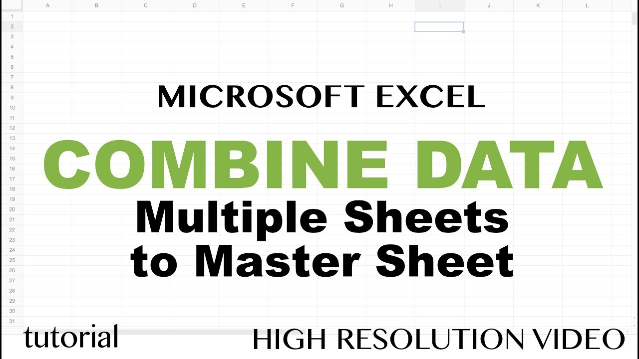 Excel - Combine Data from Multiple Worksheets (Tabs) into One Master Tab  Tutorial
