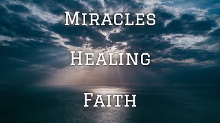 Need A Miracle? Jesus Is The Answer! - Stay Strong In Faith And Watch His Miracles Unfold! - NHEPB