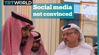 Social media reacts to Saudi's Khashoggi statement thumbnail