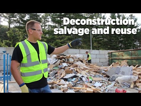 Deconstruction, salvage and reuse