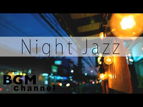 Night Jazz Lounge - Relaxing Background Chill Out