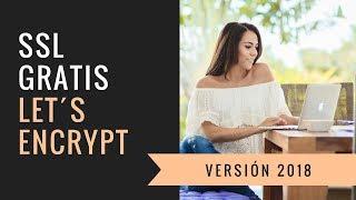 Certificado SSL Gratis y en 5 minutos con Let´s Encrypt