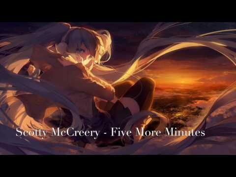 Nightcore - Five More Minutes by Scotty McCreery