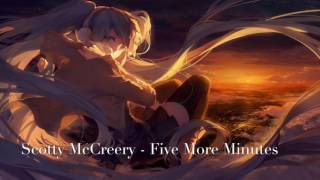Nightcore Five More Minutes by Scotty McCreery.mp3